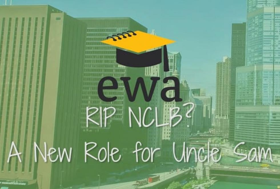 RIP NCLB?: A New Role for Uncle Sam