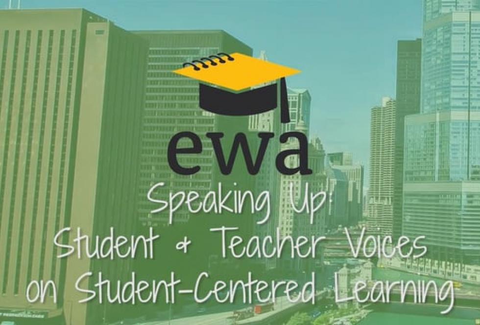 Speaking Up: Student and Teacher Voices on Student-Centered Learning