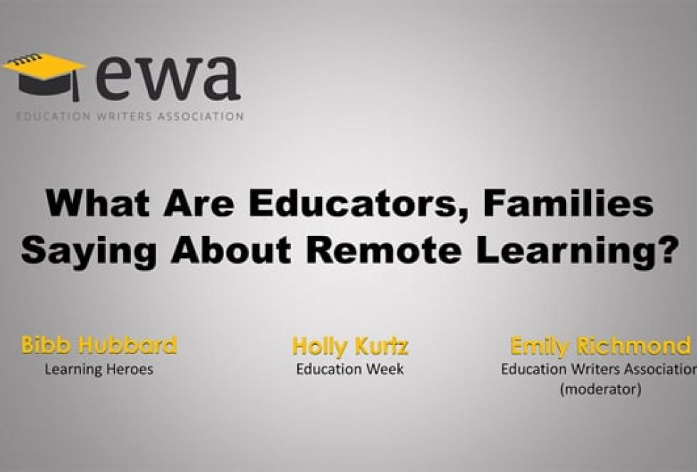 What Are Educators, Families Saying About Remote Learning?