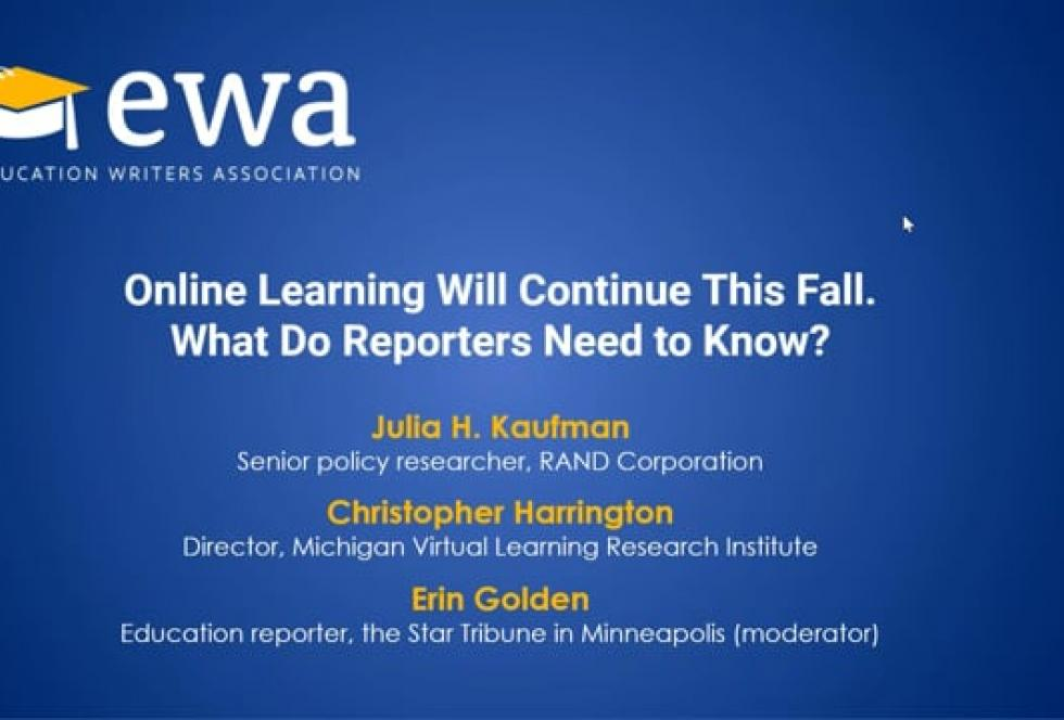 Online Learning Will Continue This Fall. What Do Reporters Need to Know?
