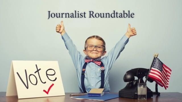Journalist Roundtable