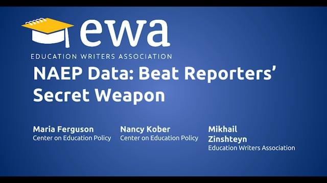 NAEP Data: Beat Reporters' Secret Weapon
