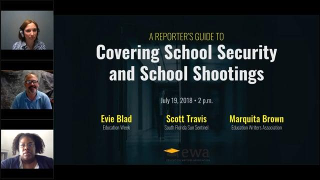 A Reporter's Guide to Covering School Security and School Shootings