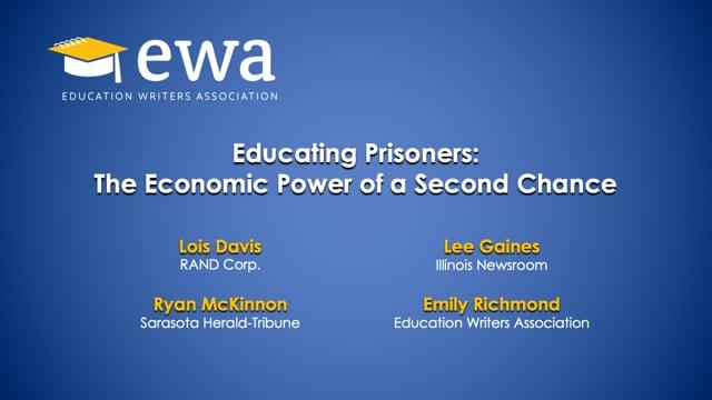 Educating Prisoners: The Economic Power of a Second Chance