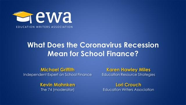 What Does the Coronavirus Recession Mean for School Finance?