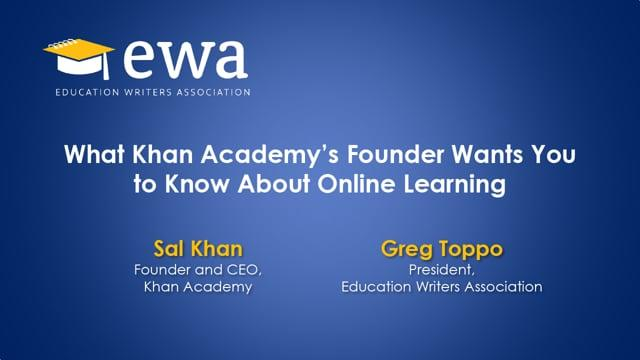 What Khan Academy's Founder Wants You to Know About Online Learning