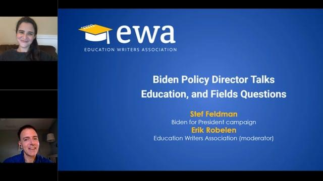 Biden Policy Director Talks Education, and Fields Questions