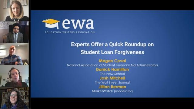 Experts Offer a Quick Roundup on Student Loan Forgiveness