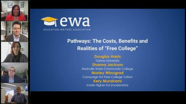 "Pathways: The Costs, Benefits and Realities of ""Free College"""