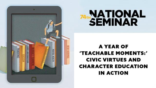 A Year of 'Teachable Moments': Civic Virtues and Character Education in Action