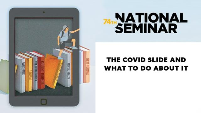 The COVID Slide and What to Do About It