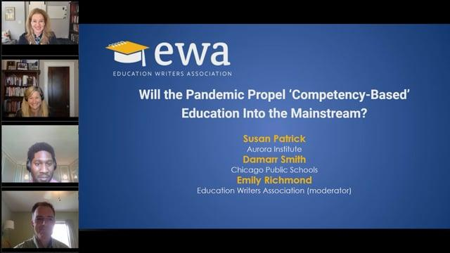 Will the Pandemic Propel 'Competency-Based' Education Into the Mainstream?