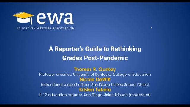 A Reporter's Guide to Rethinking Grades Post-Pandemic