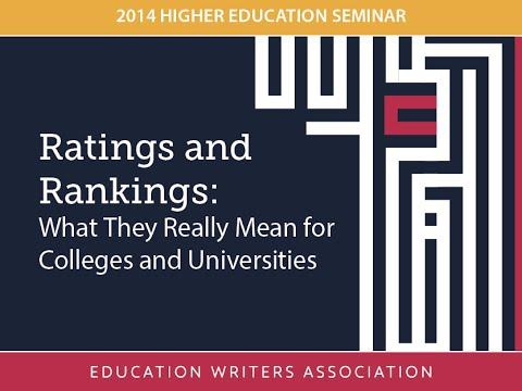 Ratings and Rankings: What They Really Mean for Colleges and Universities