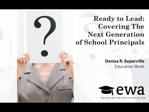 Ready to Lead: Covering The Next Generation of School Principals