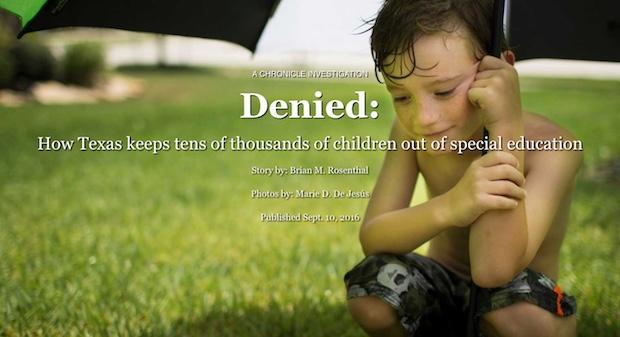 What Texas Did To Its Special Education >> Denied How Texas Keeps Tens Of Thousands Of Children Out Of Special