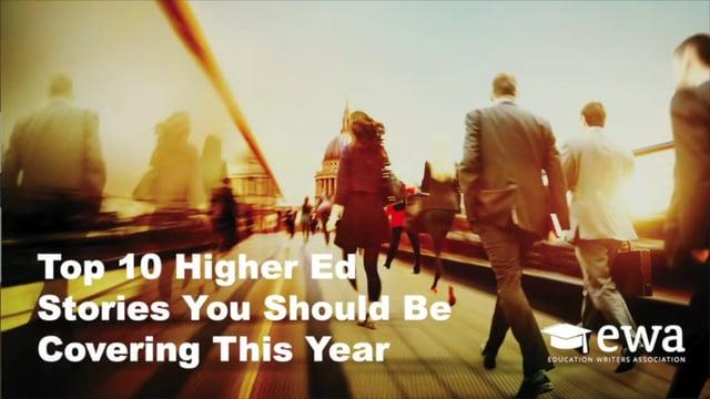 Top 10 Higher Ed Stories You Should Be Covering This Year