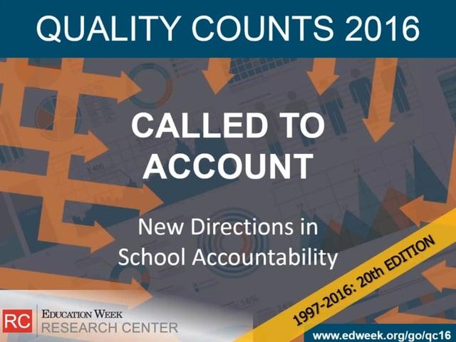 Exclusive Access: Education Week's 'Quality Counts' 2016