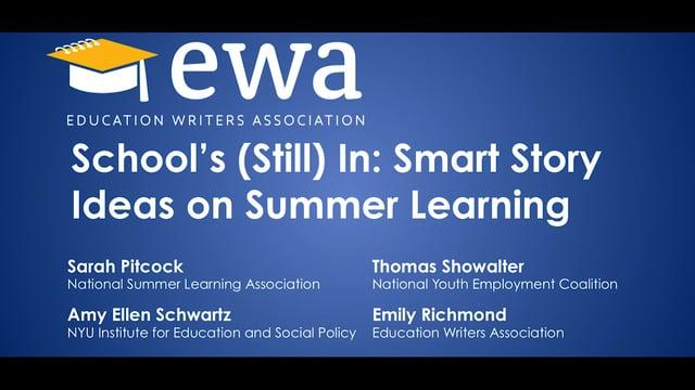 School's (Still) In: Smart Story Ideas on Summer Learning