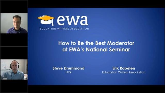 How to Be the Best Moderator at EWA's National Seminar