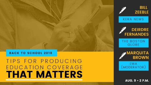 Back to School 2018: Tips for Producing Education Coverage That Matters