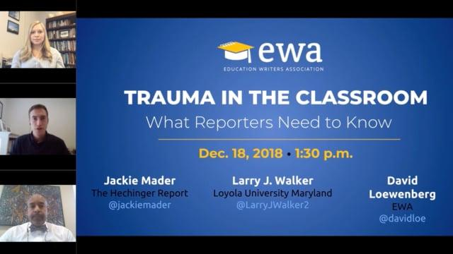 Trauma in the Classroom: What Reporters Need to Know
