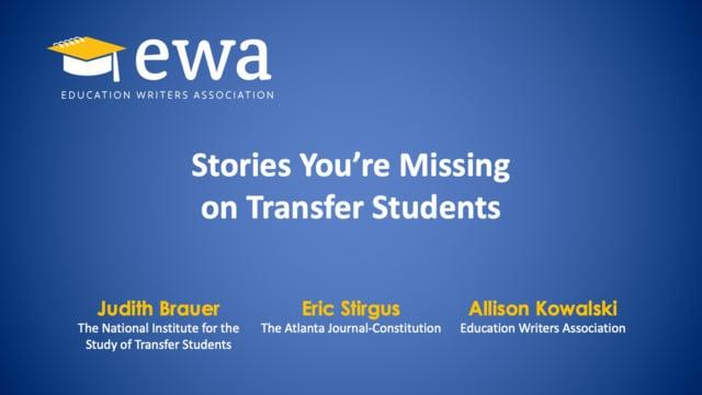 Stories You're Missing on Transfer Students
