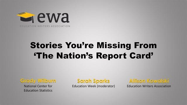 Stories You're Missing From 'The Nation's Report Card'