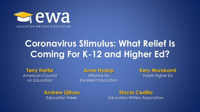 Coronavirus Stimulus: What Relief Is Coming For K-12 and Higher Ed?