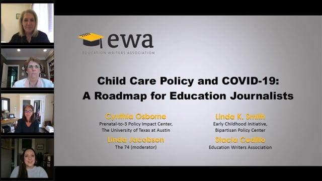 Child Care Policy and COVID-19: A Roadmap for Education Journalists