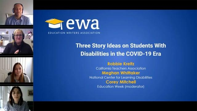 Three Story Ideas on Students With Disabilities in the COVID-19 Era