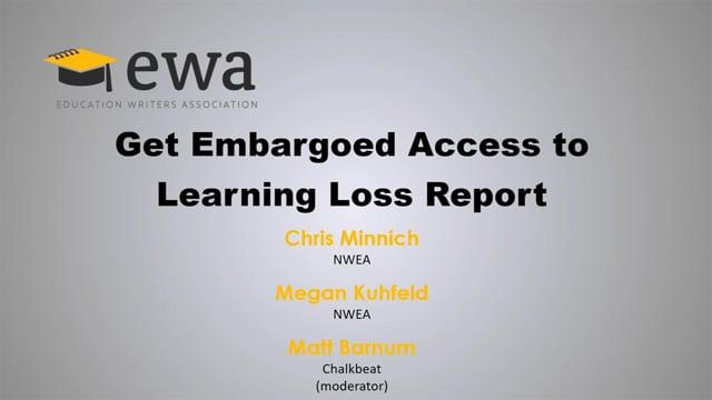 Get Embargoed Access to Learning Loss Report