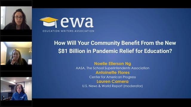How Will Your Community Benefit From the New $81 Billion in Pandemic Relief for Education?
