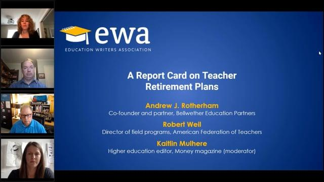 A Report Card on Teacher Retirement Systems