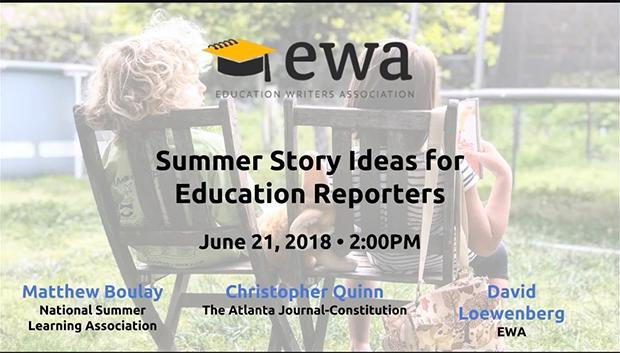 Summer Story Ideas for Education Reporters